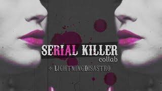 ● multifemale | serial killer [+lightningxdisaster]
