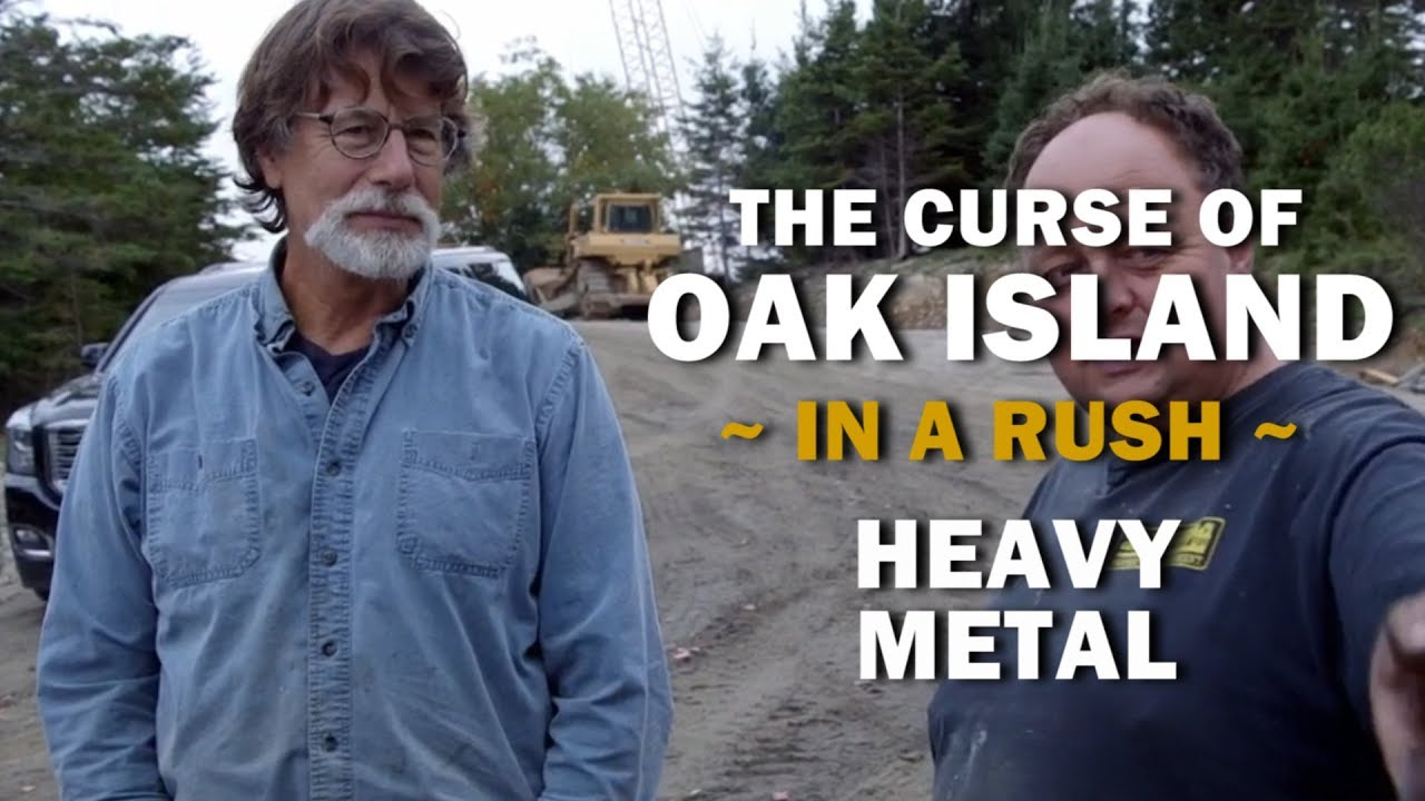 The Curse of Oak Island (In a Rush) | Season 6, Episode 18 | Heavy Metal