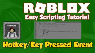 Roblox | Hotkey / Key Pressed Event | Scripting Tutorial