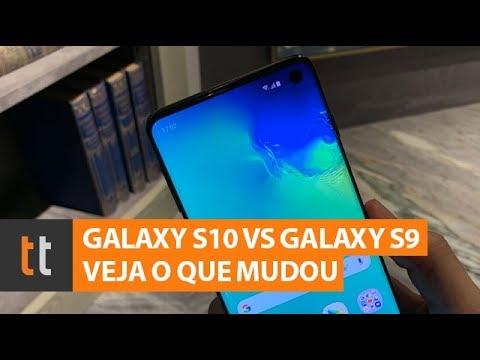 Samsung Galaxy S10 vs Galaxy S9: veja preços e o que mudou