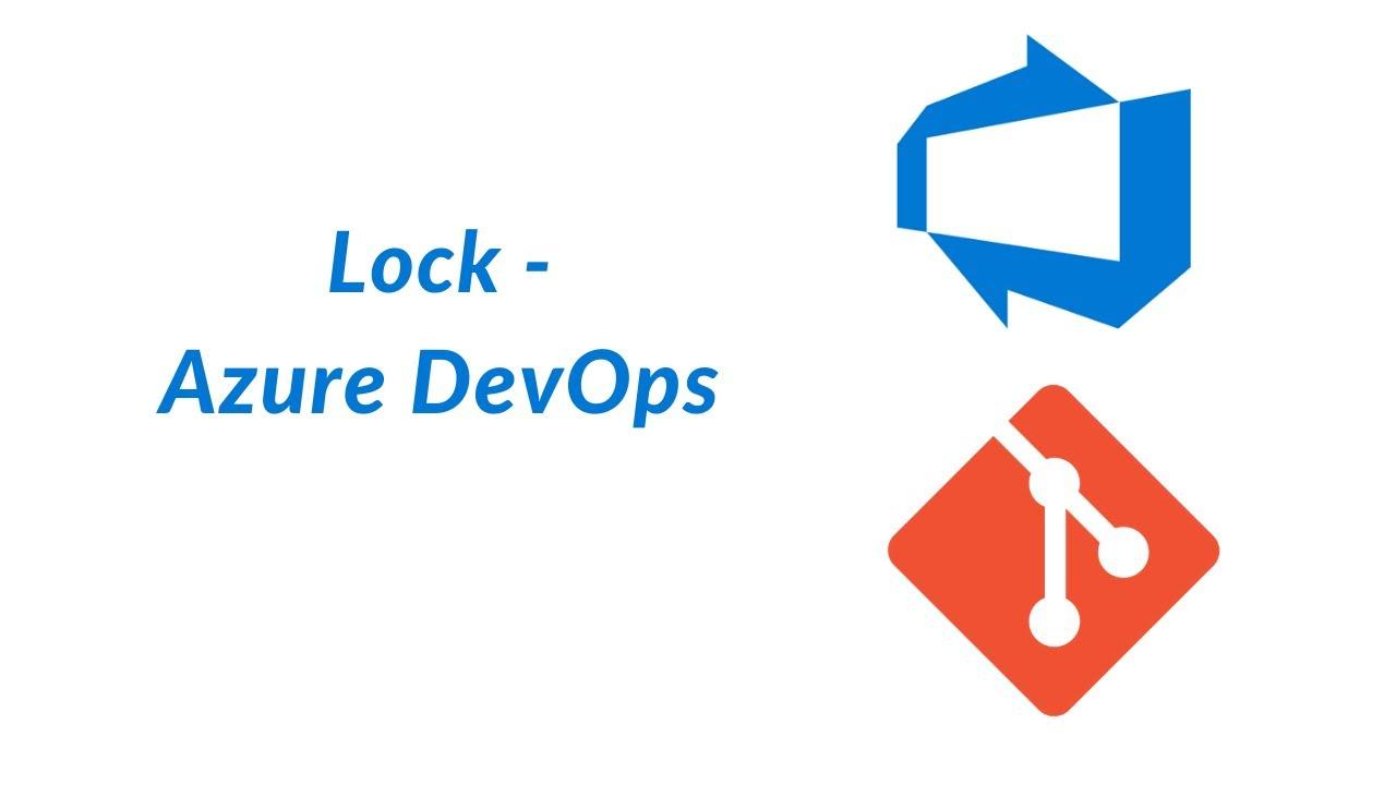 Lock - Azure DevOps 18
