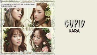 KARA (카라) - CUPID 큐피드 (English/Romanized/Hangul) lyrics | kpoplovesu