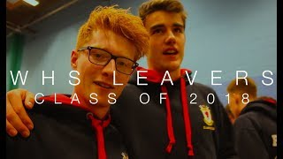 LEAVING SCHOOL - WHS Class of 2018