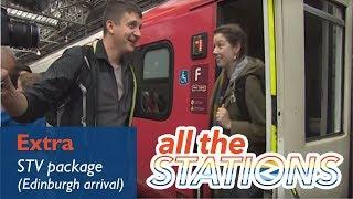 All The Stations on STV (Arriving in Edinburgh)