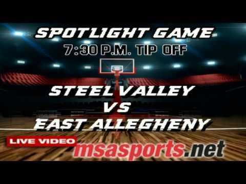 MSA Sports Spotlight - Basketball:  Steel Valley vs East Allegheny  1-6-17