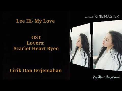 Lee Hi (Lyrics)- My Love  (Ost Moon Lovers) [sub Indo] By: Myhobby