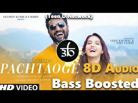 pachtaoge-|-8d-audio-|-3d-audio-|-bass-boosted-|-arijit-singh-|-teen-d-network