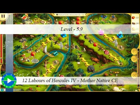 12 Labours of Hercules IV - Mother Nature CE - Level 5.9 |