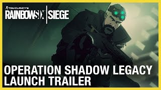 Rainbow Six Siege: Shadow Legacy Launch Trailer | Ubisoft [NA]