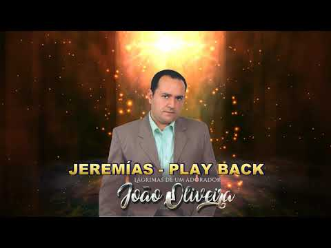 JOÃO OIRA JEREMIAS PLAY BCK