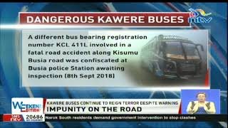 Kawere buses continue to reign terror despite warning