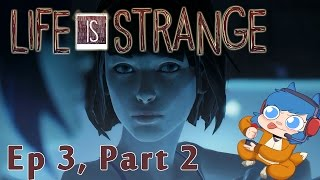 LIFE IS STRANGE: Chaos Theory Part 2