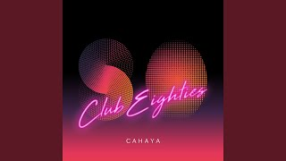 Club Eighties - Cahaya (September'85)