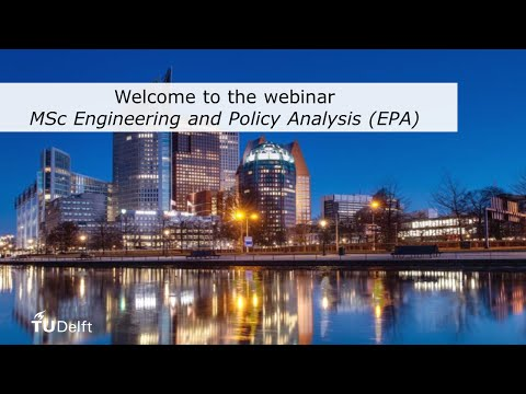 TU Delft - Webinar MSc Engineering and Policy Analysis (EPA)