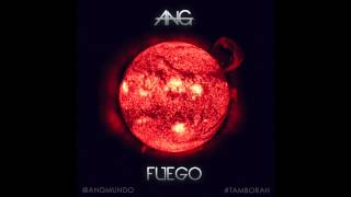 ANG - FUEGO (Original Mix)