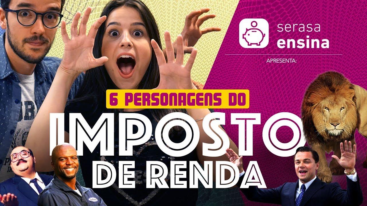 DECLARAÇÃO DO IMPOSTO DE RENDA SERASA ENSINA