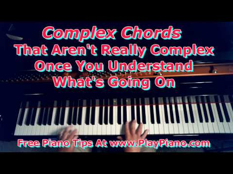 Complex Chords That Aren't Really Once You Understand Them