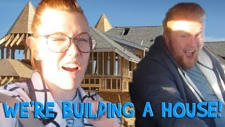 WE'RE BUILDING A HOUSE!! (Day 390)
