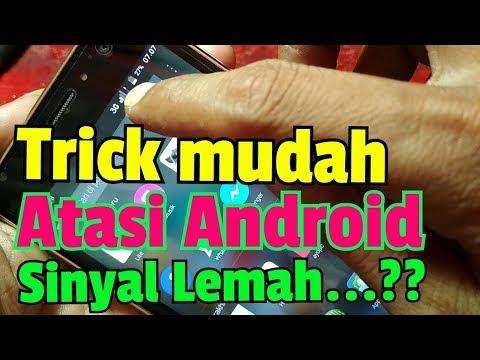 Trik Atasi HP Android Sinyal Lemah