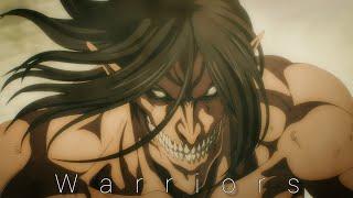 Warriors - Attack on Titan「 AMV 」