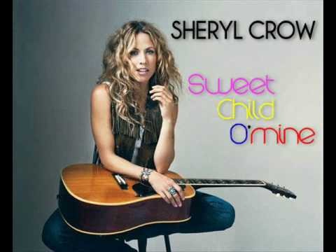 Sheryl Crow - Sweet Child O'mine
