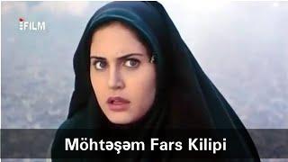 Möhteşem Fars mahnisi klip 2018