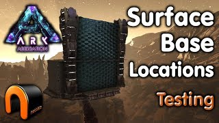 ARK ABERRATION SURFACE BASE LOCATIONS TESTING