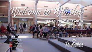 Sunday Worship | May 2nd, 2021 | St Luke's Lutheran Church