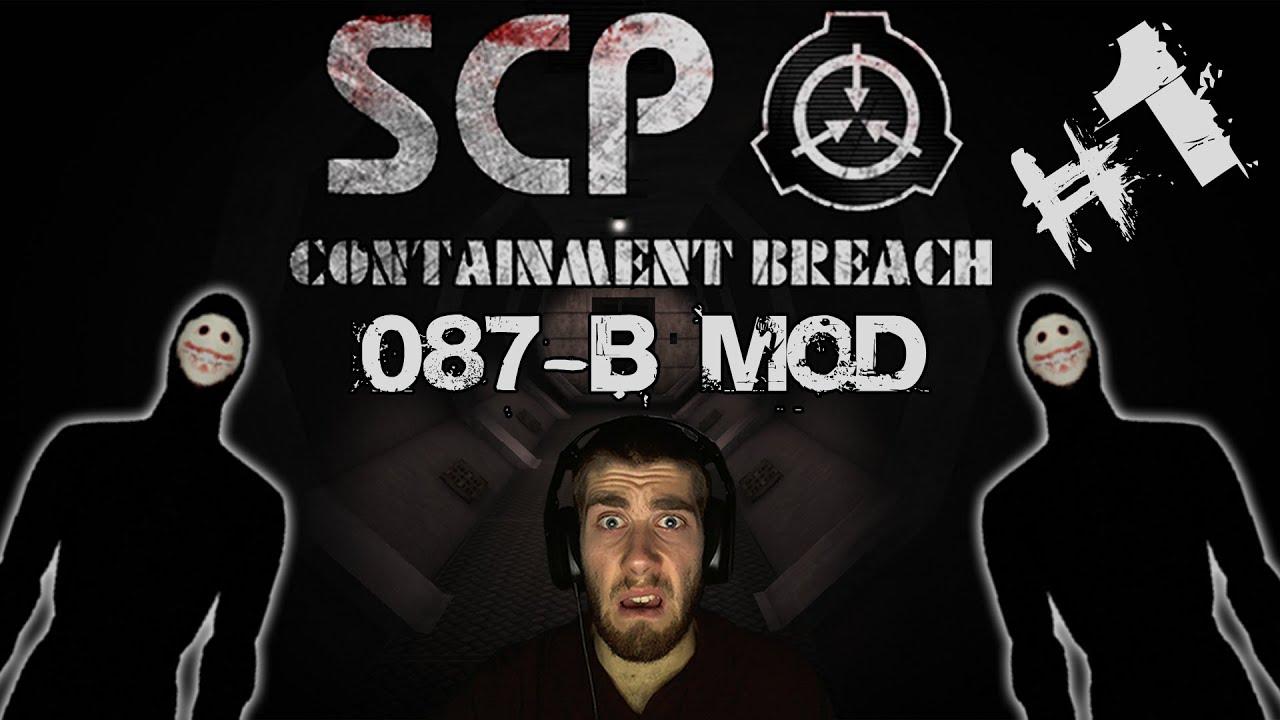 SCP Containment Breach | 087-B Mod | Super Scary Mod!