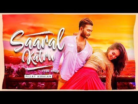 Saaral Katru - Pillay Asbalan (Official Music Video)