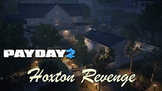 Payday 2 : วิธีเล่นด่าน Hoxton Revenge [Solo Stealth]