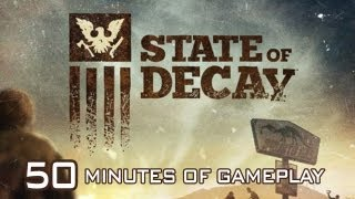 State of Decay - FULL DEMO Gameplay (50 Minutes)