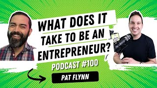 How to Become a Successful Entrepreneur with Pat Flynn