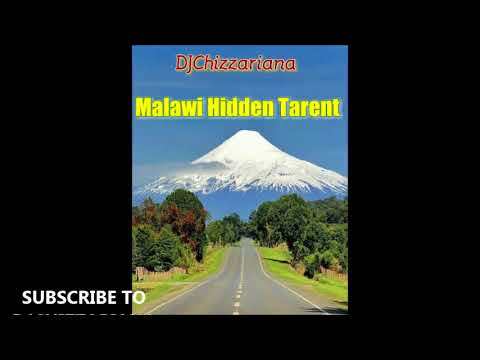 MALAWI HIDDEN TALENT -DJChizzariana