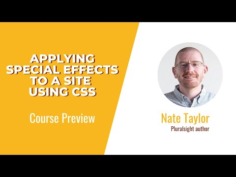 CSS Skills: Applying Special Effects To A Site Using CSS Course Preview