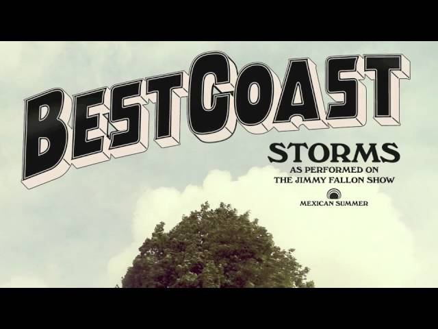 best-coast-storms-mexicansummer