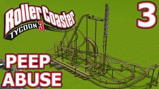 Peep Abuse (RollerCoaster Tycoon 3) - Part 3 - TILT COASTER