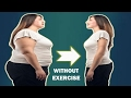 How To Lose Weight Without Exercise - Best weight loss diet