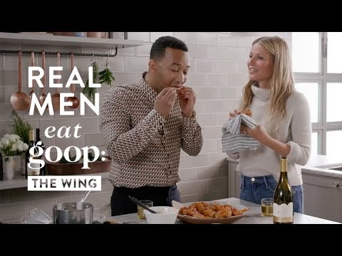 John Legend and Gwyneth Paltrow  Real Men Eat goop: The Wing  goop