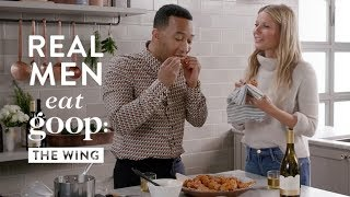 John Legend and Gwyneth Paltrow | Real Men Eat goop: The Wing | goop