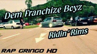 Dem Franchize Boyz - Ridin
