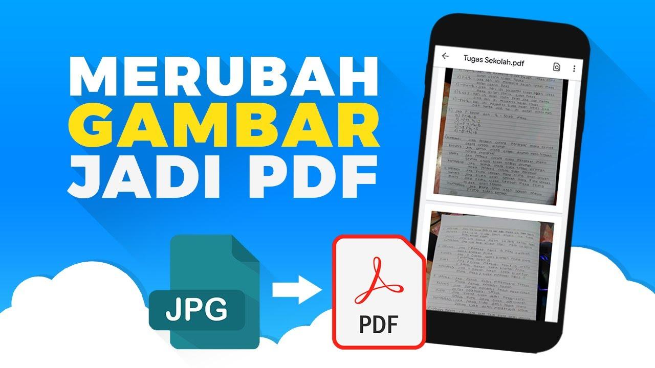 Cara Merubah Gambar Menjadi File Pdf Di Android Jpg Ke Pdf Youtube
