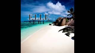 S.E.B.I - Elle (Single)