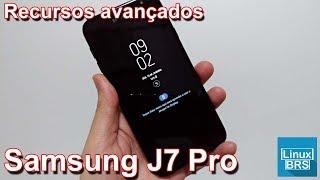 🔘 Samsung Galaxy J7 Pro - Recursos Avançados