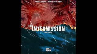 The Intermission (feat. Dizzy Wright, Euroz, Demrick & Reezy)