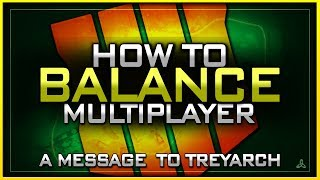 How I would Balance BO4 Multiplayer   A Response to Treyarch/Tony Flame