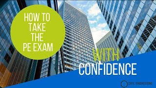 5 Tips for Taking the PE exam with Confidence