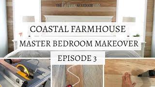 Master Bedroom Makeover EPISODE 3