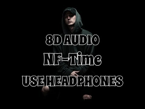 (8D AUDIO!!!)NF - Time(USE HEADPHONES!!!)
