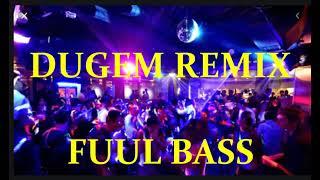 Download lagu DUGEM DANGDUT REMIX FULL BASS TERBARU TERPOPULER 2019 MP3